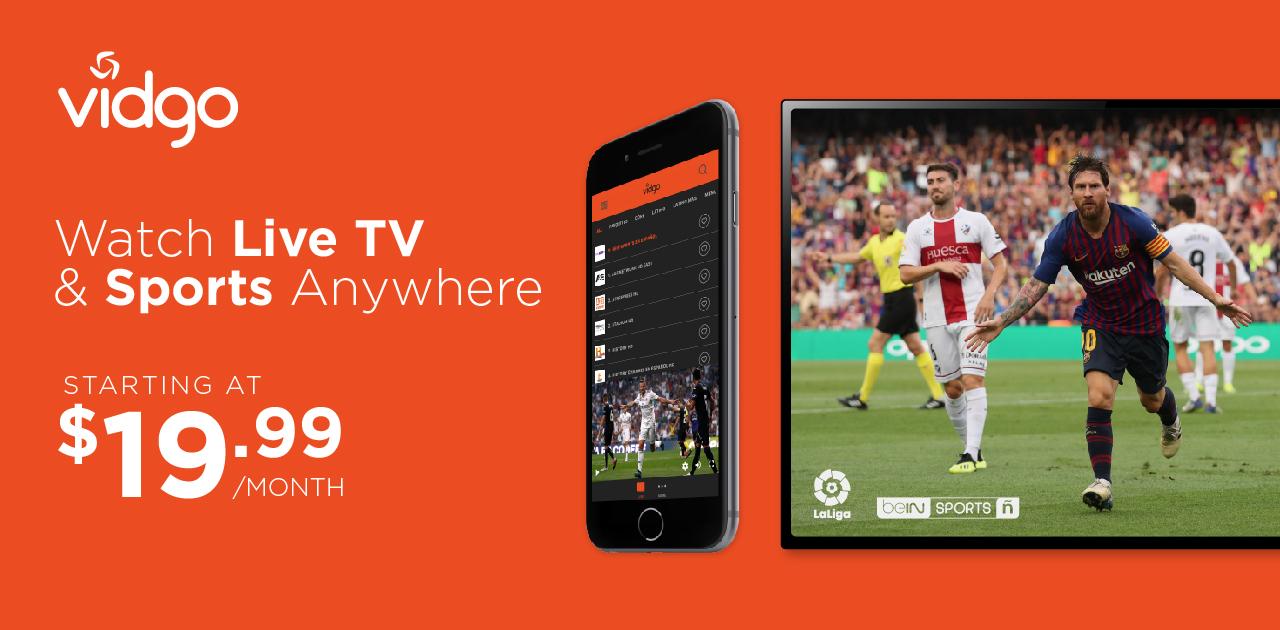 Vidgo - Live Stream TV & Sports Starting at $19 99/month